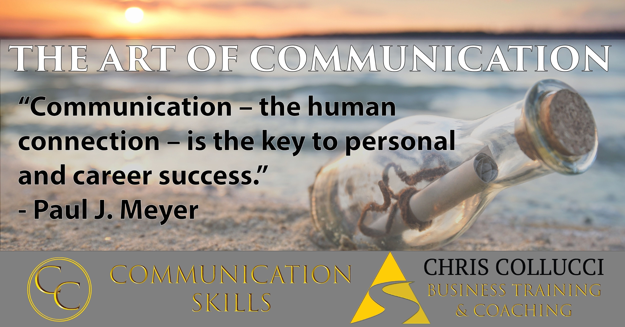 inspirational quote from Paul J. Meyer communication - the human connection - is the key to personal and career success
